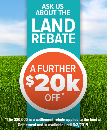 Ask about the land rebate - A further 20k off